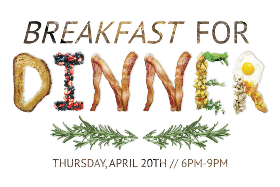 BREAKFAST FOR DINNER ON THURSDAY, APRIL 20TH