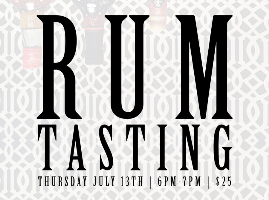JULY RUM TASTING ANNOUNCED!