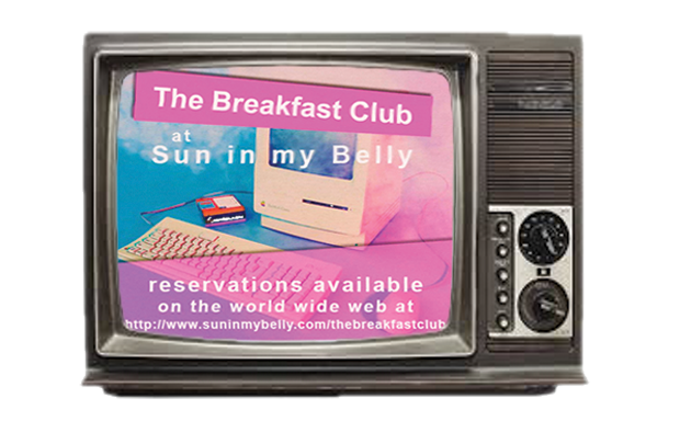 INTRODUCING THE BREAKFAST CLUB: A TOTALLY AWESOME 80'S DINING EXPERIENCE